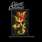 Celestial Christmas: A Special Collection Of Seasonal Music Songs