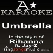 Rihanna - Umbrella (Karaoke Audio Version) Songs