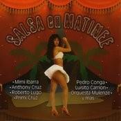 Salsa En Matinee Songs