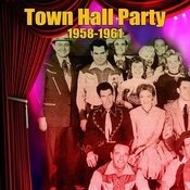 Town Hall Party 1958-1961 Songs