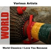 World Classics: I Love You Because Songs