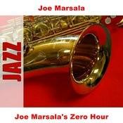 Joe Marsala's Zero Hour Songs