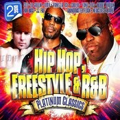 Hip Hop, Freestyle & R&B Platinum Classics (Re-Recorded / Remastered Versions) Songs