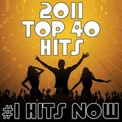 2011 Top 40 Hits Songs
