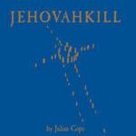 Jehovahkill Songs