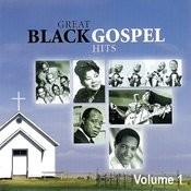 Great Black Gospel Hits, Volume 1 Songs