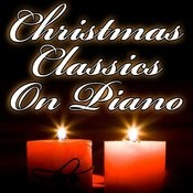 Christmas Classics On Piano Songs