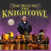 The Best Of Knightowl Songs