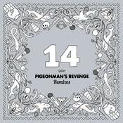 Pigeonman's Revenge (Remixes) Songs