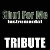 Shot For Me (Drake Instrumental Tribute) - Single Songs