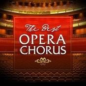 The Best Of Opera Chorus Songs