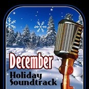 December Holiday Soundtrack Songs