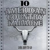 Long Way To Go - Sing Country Like Alan Jackson - Single Songs