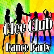Glee Club Dance Party Songs