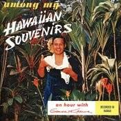 Among My Hawaiian Souvenirs Songs