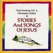 Stories And Songs Of Jesus Songs