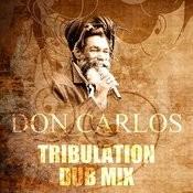 Tribulation Dub Mix Song