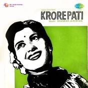 Krorepati Songs