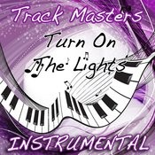 Turn On The Lights (Instrumental Cover Of Future) Songs