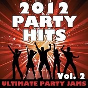 2012 Party Hits, Vol. 2 Songs
