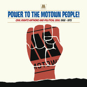 Power To The Motown People: Civil Rights Anthems And Political Soul 1968-1975 Songs