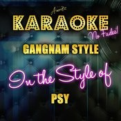 Gangnam Style (In The Style Of Psy) [Karaoke Version] Songs