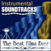 Instrumental Soundtracks. The Best Films Ever Songs
