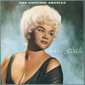 The Genuine Article: The Best Of Etta James Songs