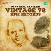 Vintage 78 Rpm Records Pt Snehal Bhatkar Songs