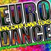 Encore Une Fois: Euro-Dance Songs
