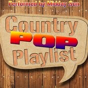 Country Pop Playlist Songs