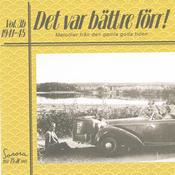 Det var bättre förr Volym 3 b 1941-1945 Songs
