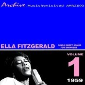Ella Fitzgerald Sings Sweet Songs For Swingers Songs
