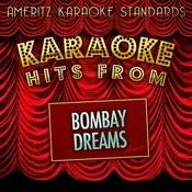 Karaoke Hits From Bombay Dreams Songs