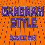 Gangnam Style (Dance Mix) - Single Songs