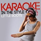 Karaoke (In The Style Of Little Boots) Songs