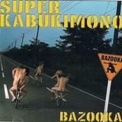 Super Kabukimono Songs