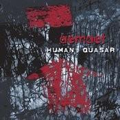 Human Quasar Songs