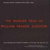 The Murder Trial Of William Palmer, Surgeon Songs