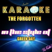 The Forgotten (In The Style Of Green Day) [Karaoke Version] - Single Songs