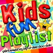 Kids Fun Playlist Songs