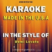 Made In The U.S.A (In The Style Of Demi Lovato) [Karaoke Version] Song