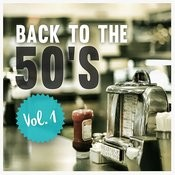 Back To The 50's , Vol. 1 Songs
