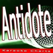 Antidote (Originally Performed By Swedish House Mafia) [Karaoke Version] Song