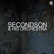 Secondson & His Orchestra Songs