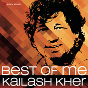 Best of Me Kailash Kher Songs