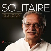 Solitaire - Gulzar Songs
