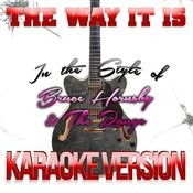 The Way It Is (In The Style Of Bruce Hornsby & The Range) [Karaoke Version] Song