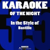 Of The Night (In The Style Of Bastille) [Karaoke Version] - Single Songs