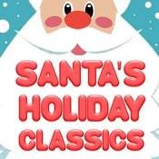 Santa's Holiday Classics Songs